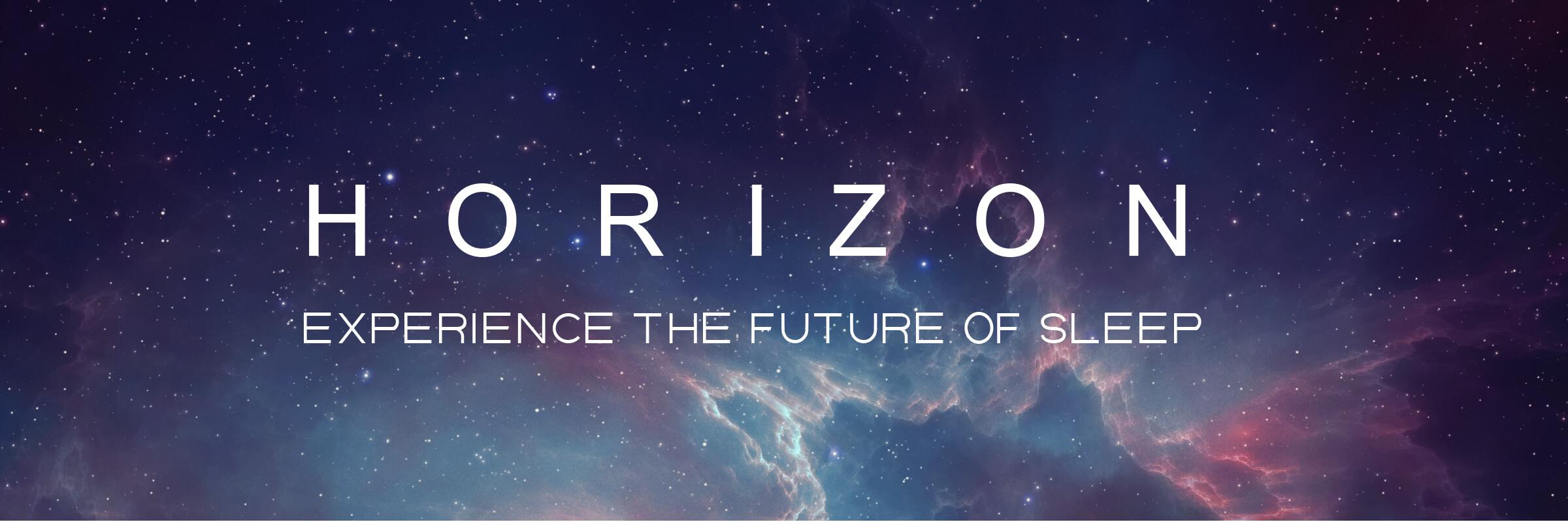 Horizon Mattresses - experience the future of sleep