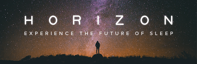 Horizon Mattresses - experience the future of sleep